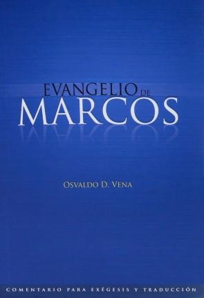 Comentario para exégesis y traducción: Evangelio de Marcos
