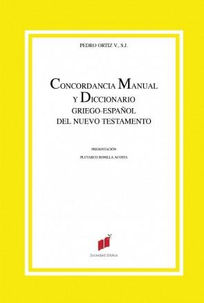 Concordancia Manual y Diccionario Griego Español del NT