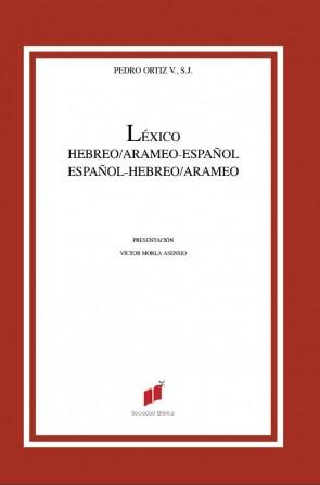 Léxico Hebreo - Arameo - Español / Español - Hebreo - Arameo